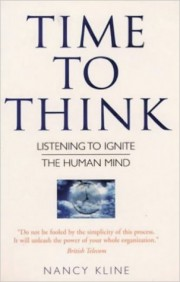 Time to Think by Nancy Kline