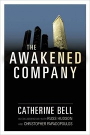 THE AWAKENED COMPANY by Catherine Bell and Russ Hudson