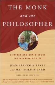 The Monk and the Philosopher by Jean-Francois Revel, ...