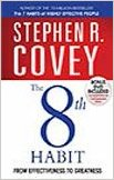 The 8th Habit by Stephen R. Covey