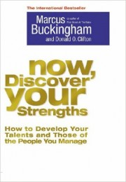 Now, Discover Your Strengths by Marcus Buckingham,...