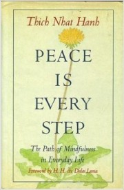 Peace Is Every Step by Thich Nat Hanh