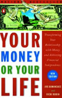 Your Money or Your Life by Joe Dominguez, Vick...